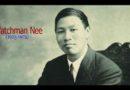 Watchman Nee przez całe życie cierpiał, pogrążony w biedzie, złym stanie zdrowia i uwięzieniu.